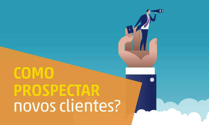 Imagem - Como prospectar novos clientes para minha empresa?