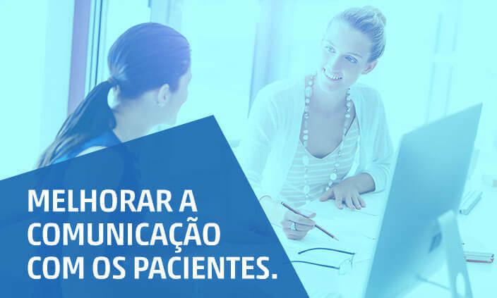 Imagem - Como melhorar a comunicação com os pacientes da minha clínica?