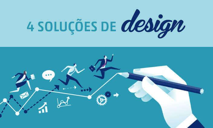 Imagem - Conheça 4 soluções de design que não podem faltar no seu negócio