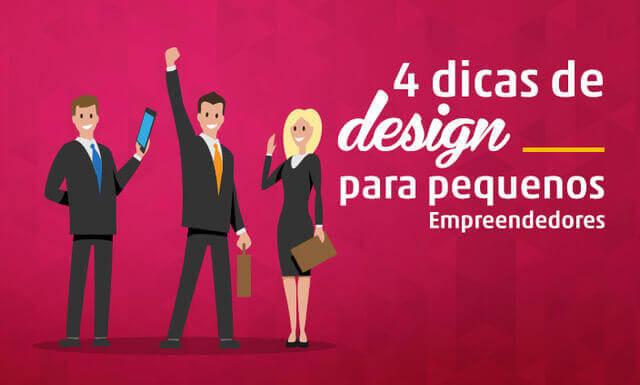Imagem - 4 dicas de design para pequenos empreendedores
