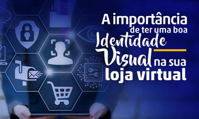 Imagem - Qual a importância de ter uma boa identidade visual na minha loja virtual?