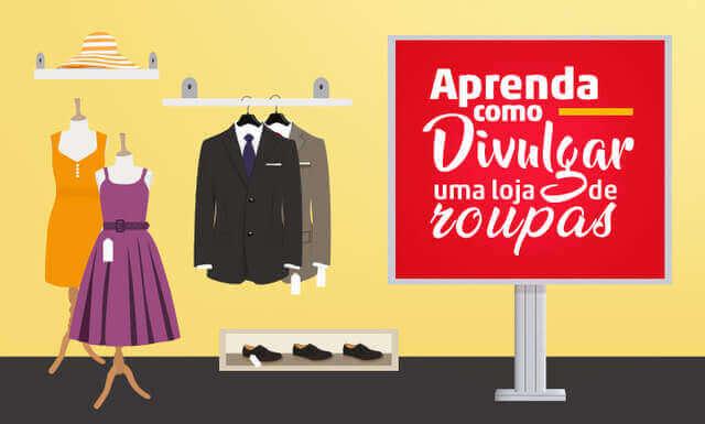 Imagem - Aprenda como divulgar a sua loja de roupas