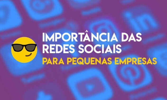 Imagem - Entenda a importância das redes sociais para pequenas empresas