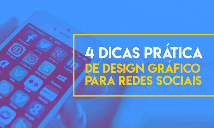 Imagem - 4 dicas práticas de design gráfico para redes sociais