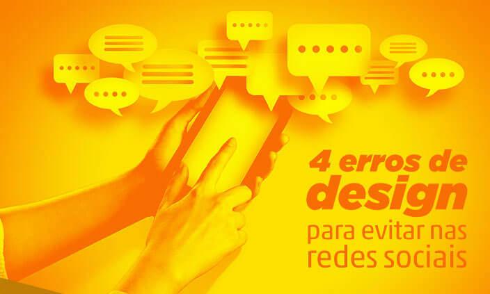 Imagem - 4 erros de design para evitar nas redes sociais