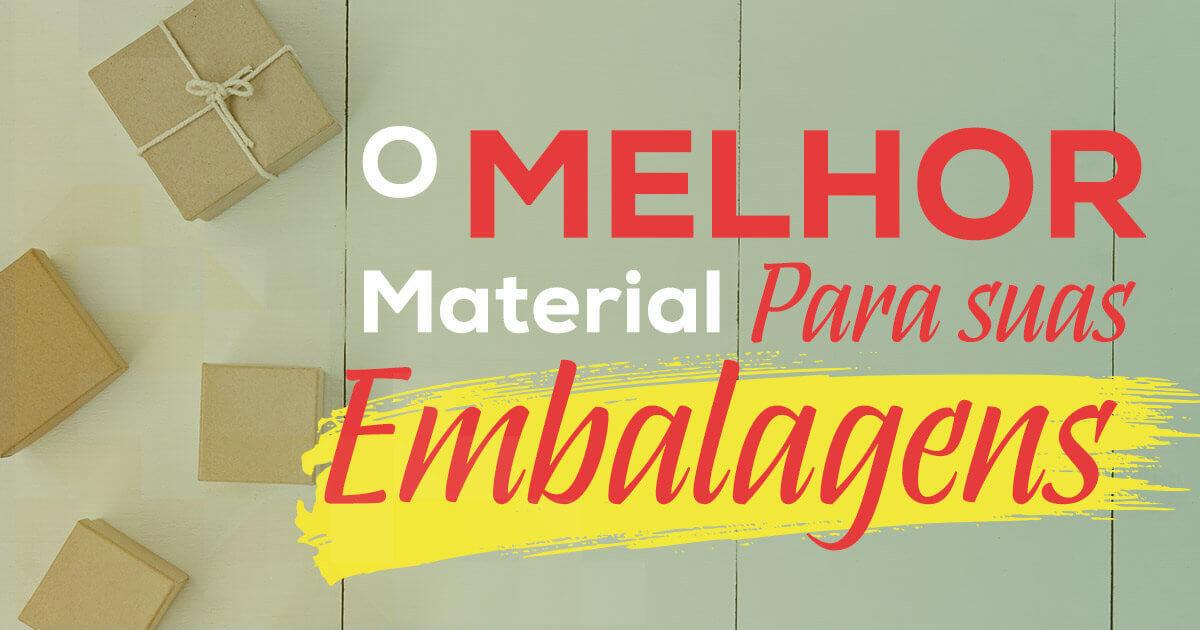 Imagem - Saiba como escolher o melhor material para embalagens personalizadas